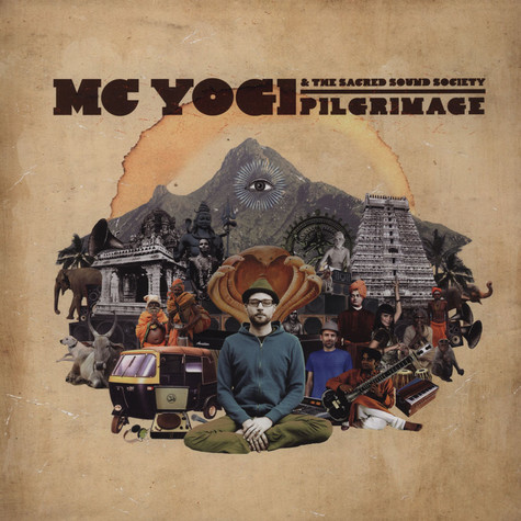 MC Yogi & The Sacred Sound Society - Pilgrimage