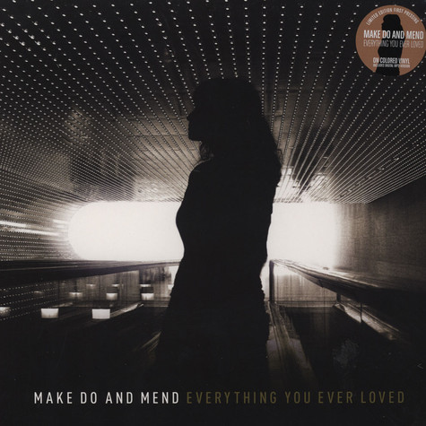Make Do & Mend - Everything You Ever Loved