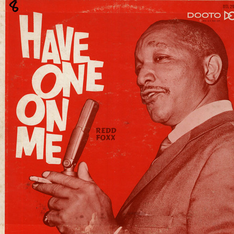 Redd Foxx - Have One On Me