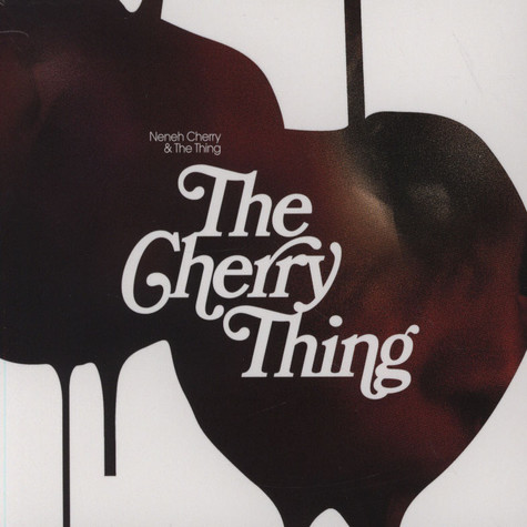 Neneh Cherry & The Thing - The Cherry Thing
