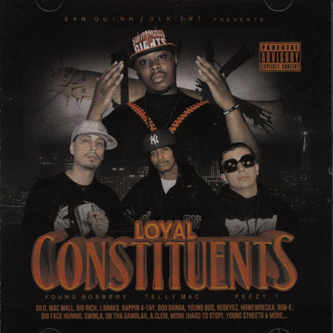 San Quinn - Loyal Constituents