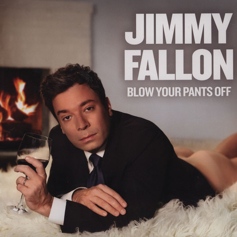 Jimmy Fallon - Blow Your Pants Off