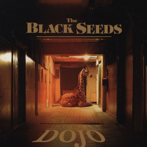 Black Seeds, The - Into The Dojo