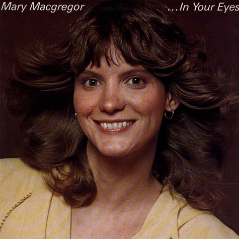 Mary MacGregor - In Your Eyes