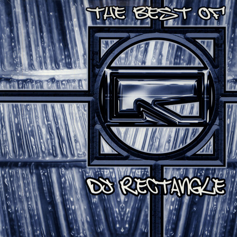 DJ Rectangle - The best of DJ Rectangle