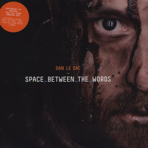 Dan Le Sac - Space Between The Words