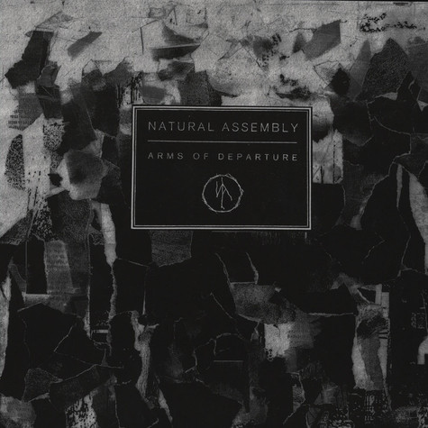 Natural Assembly - Arms of Departure