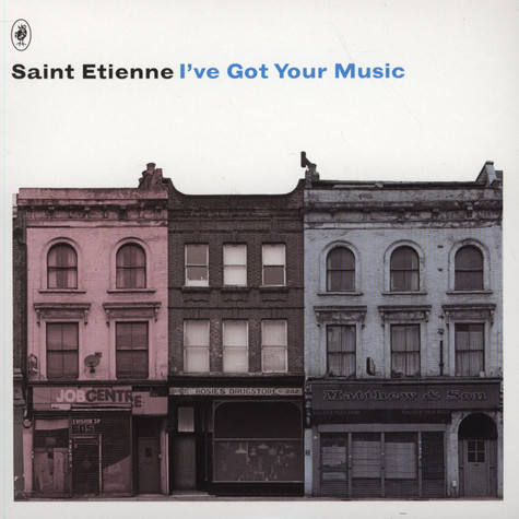 Saint Etienne - I've Got Your Music