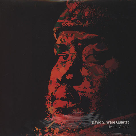 David S. Ware Quartet - Live In Vilnius