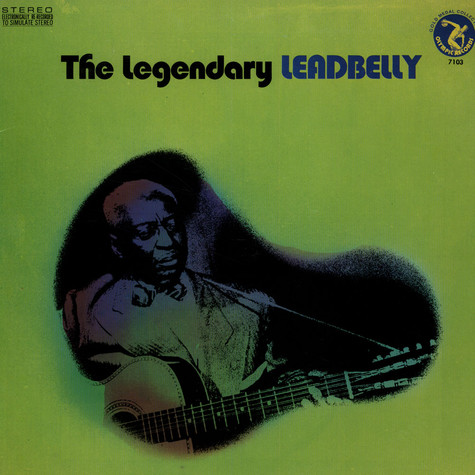 Leadbelly - The Legendary Leadbelly