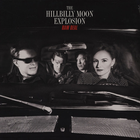 Hillbilly Moon Explosion, The - Raw Deal
