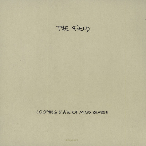 Field, The - Looping State Of Mind Remixes