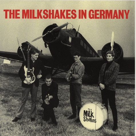 Milkshakes, The - In Germany