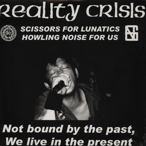 Reality Crisis - Not Bound By The Past We Live In The Present