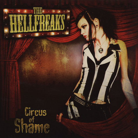 Hellfreaks, The - Circus Of Shame