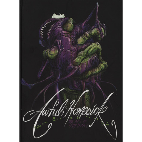 Alex Pardee - Awful / Homesick - The Art of Alex Pardee Reprint