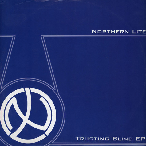 Northern Lite - Trusting Blind EP