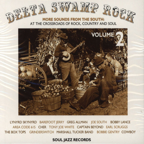 Delta Swamp Rock - Sounds From The South Volume 2: At The Crossroads Of Rock, Country And Soul