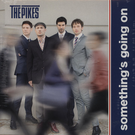 Pikes, The - Something's Going On