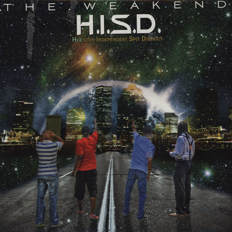 H.I.S.D. (Hueston Independent Spit District) - The Weakend Green & Blue Vinyl Edition
