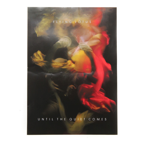 Flying Lotus - Until The Quiet Comes Poster