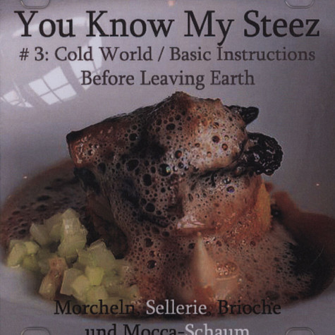 You Know My Steez - #3 Cold World / Basic Instructions Before Leaving Earth