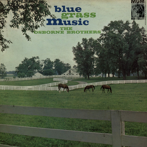 Osborne Brothers, The - Bluegrass Music