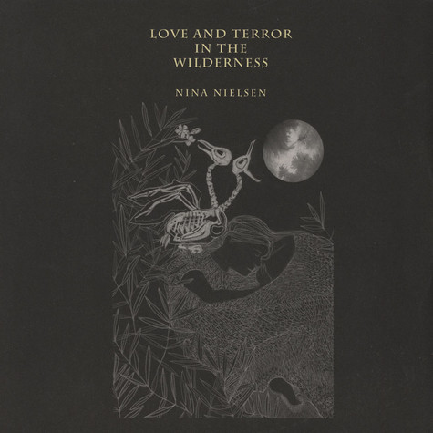 Nina Nielsen - Love & Terror In The Wilderness