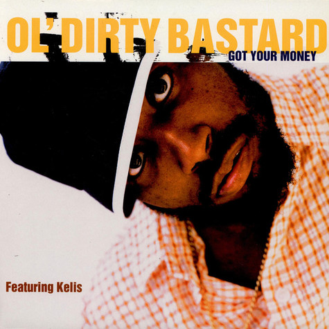 Ol Dirty Bastard - Got Your Money feat. Kelis