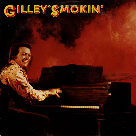 Mickey Gilley - Gilley's Smokin'