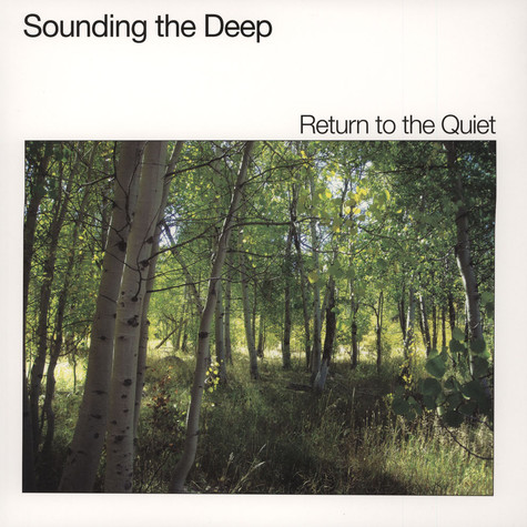 Sounding The Deep - Return To The Quiet