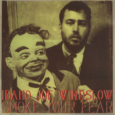 Idaho Joe Windslow - Smoke Your Fear