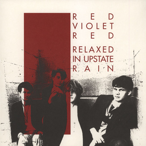 Red Violet Red - Relaxed In Upstate Rain