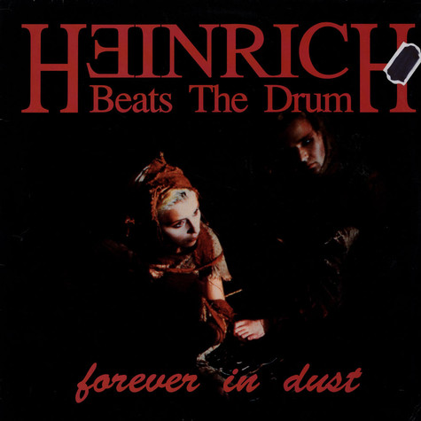 Heinrich Beats The Drum - Forever In Dust