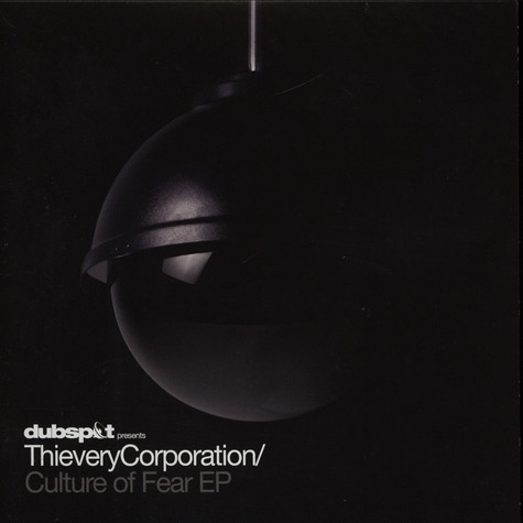 Thievery Corporation - Culture Of Fear Remix