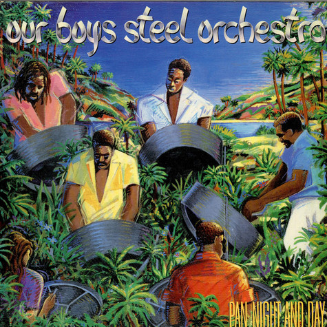 Our Boys Steel Orchestra - Pan Night And Day