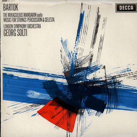 Béla Bartók / Georg Solti / London Symphony Orchestra, The - The Miraculous Mandarin Suite / Music For Strings, Percussion & Celesta