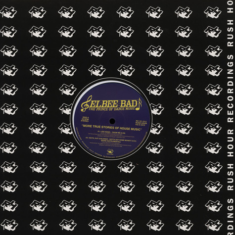 Elbee Bad - More True Stories Of House Music EP