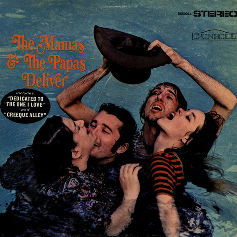 Mamas & The Papas, The - Deliver