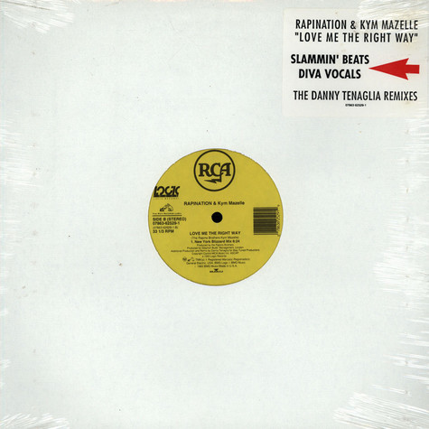 Rapination & Kym Mazelle ‎ - Love Me The Right Way (The Danny Tenaglia Remixes)