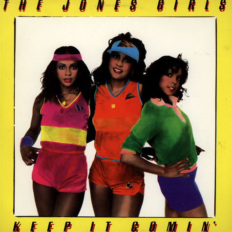 Jones Girls, The - Keep It Comin'
