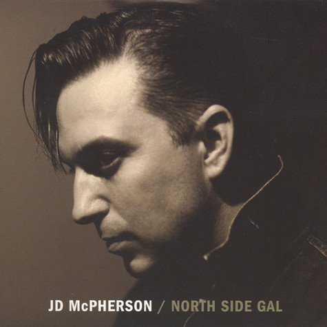 JD McPherson - North Side Gal