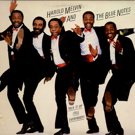 Harold Melvin & The Blue Notes - Talk It Up (Tell Everybody)