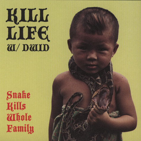 Kill Life feat. Dwid Helliion - Snake Kills Whole Family