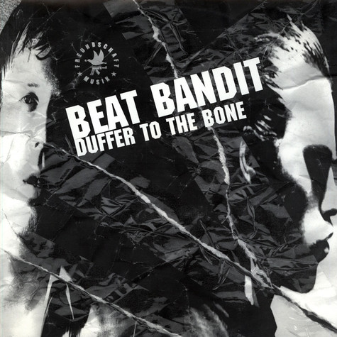 Beat Bandit - Duffer To The Bone