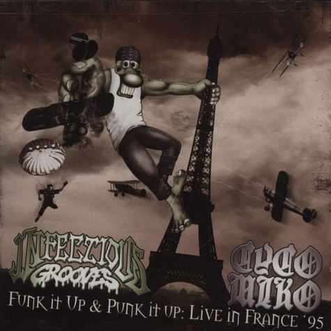Cyco Miko & Infectious Grooves - Funk It Up & Punk It Up: Live In France 95