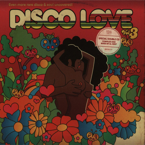 Disco Love - Volume 3: Even More Rare Disco & Soul Uncovered