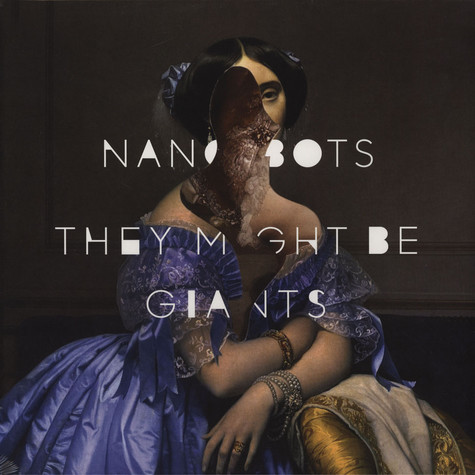 They Might Be Giants - Nanobots