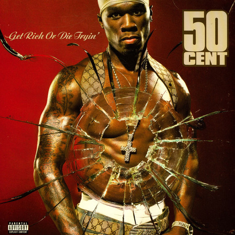 50 Cent - Get Rich Or Die Tryin'