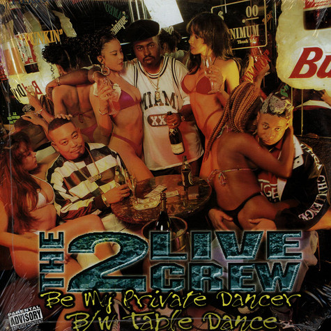 2 Live Crew, The - Be My Private Dancer